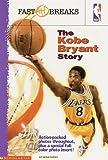 The Kobe Bryant Story, Wayne Coffey, 0590052349