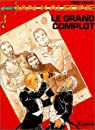 Ian Kalédine, tome 7 : Le Grand Complot par Vernal