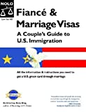 Fiancé and Marriage Visas, Ilona M. Bray, 1413303978