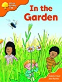 Oxford Reading Tree: Stages 6-7: Storybooks (Magic Key): In The Garden