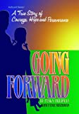 Going Forward, Peska Friedman and Fayge Silverman, 089906616X
