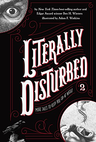 Literally Disturbed #2: More Tales to Keep You Up at Night ()