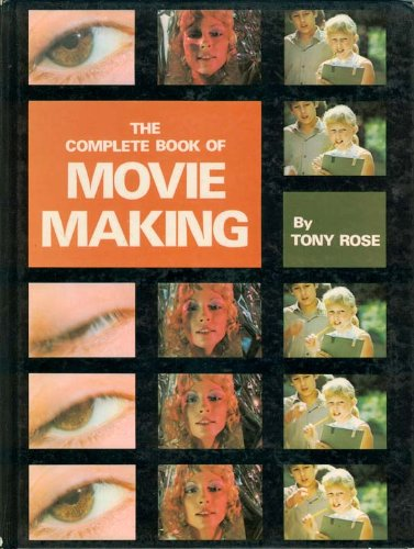 Complete Book of Movie Making