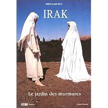 Irak le jardin des murmures