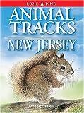 Animal Tracks of New Jersey, Tamara Eder, 1551053411