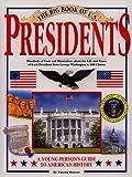 The Big Book of U. S. Presidents, Victoria Sherrow, 1561384275