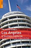 The Rough Guide to Los Angeles and Southern California, Jeff Dickey and Rough Guides Staff, 1858283787