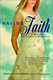 Having Faith, Sandra Steingraber, 0425189996