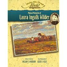 Musical Memories of Laura Ingalls Wilder