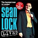 Sean Lock: Live Performance by Sean Lock Narrated by Sean Lock