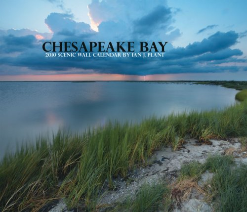 Chesapeake Bay 2010 Scenic Wall Calendar (Scavenger -