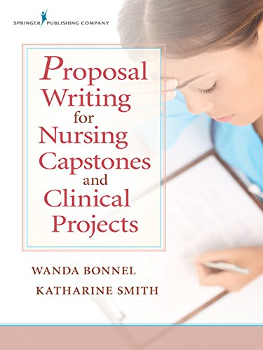 Proposal Writing for Nursing Capstones and Clinical Projects Pdf