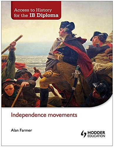 Independence Movements (Access to History for the Ib Diploma)