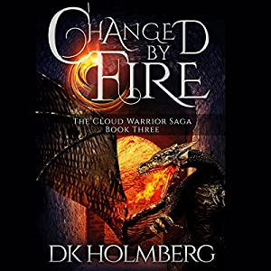 Changed by Fire Audiobook