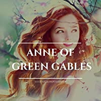 Anne of Green Gables Audible Audiobook Unabridged Deals