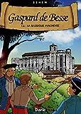 Gaspard de Besse, Tome 6 : La basilique inachevée