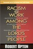 Racism @ Work among the Lord's People, Robert Upton, 1930027893