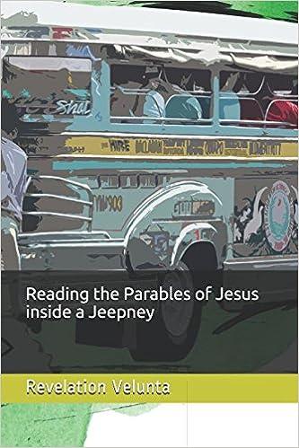 Reading The Parables Of Jesus Inside A Jeepney Revelation Velunta