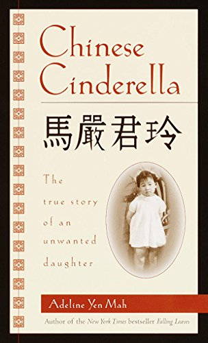Chinese cinderella the true story of an unwanted daughter kindle chinese cinderella the true story of an unwanted daughter by mah adeline yen fandeluxe Gallery