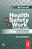 Product review for Health and Safety at Work Revision Guide: for the NEBOSH National General Certificate