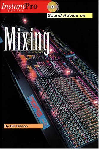 Sound Advice on Mixing (Instant Pro)