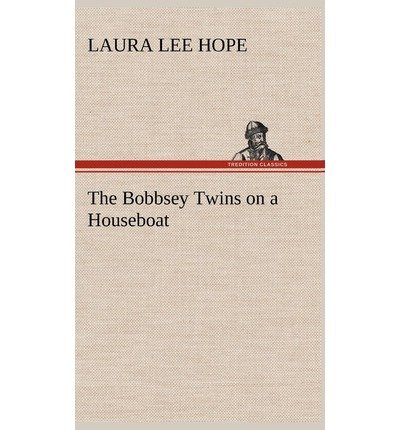 Download The Bobbsey Twins on a Houseboat(Hardback) - 2012 Edition PDF