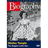 Biography: Shirley Temple: The Biggest Little Star