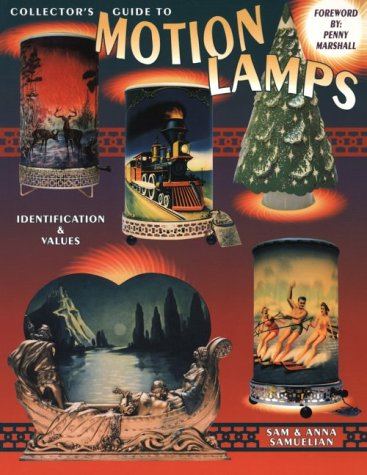 Collector's Guide to Motion Lamps, Identification & Values