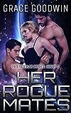 Her Rogue Mates (Interstellar Brides Rogue 5 Book 1)
