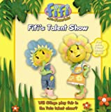 "Fifis Talent Show: Read-to-Me Scented Storybook ( "" Fifi and the Flowertots "" )"