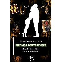 Kizomba for Teachers: How to Teach
