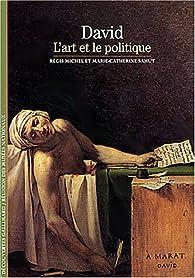 David. L'Art et le Politique par Régis Michel