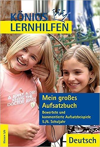 Mein Großes Aufsatzbuch Deutsch 5 6 Klasse Aufsatzlernen An