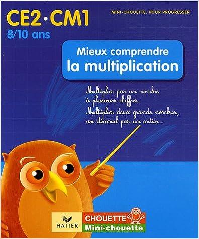 En ligne Mieux comprendre la multiplication CE2-CM1 pdf epub