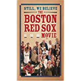 Still We Believe: Boston Red Sox Movie