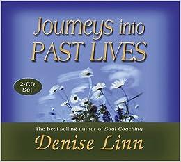 Image result for journeys into past lives denise linn
