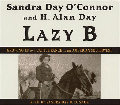 Lazy B: Growing Up on a Cattle Ranch in the American Southwest by Random House Audio