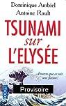 Tsunami sur l'Elysée : Pourvu que ce soit une fiction par Ambiel