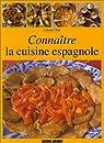 Connaître la cuisine espagnole par Otal