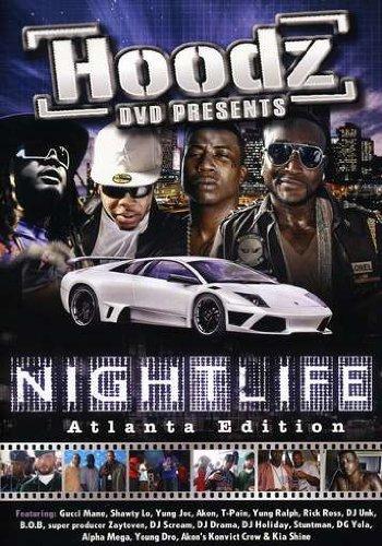 Hoodz DVD: Nightlife - Atlanta Edition (Shawty Mane)