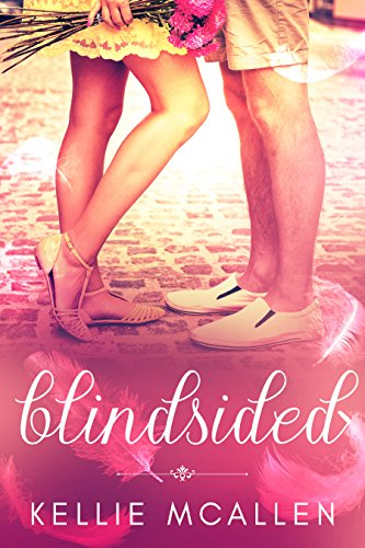 Blindsided: Angel Romance Series (Date with Destiny Collection Book 4) by [McAllen, Kellie]