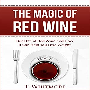 The Magic of Red Wine Audiobook