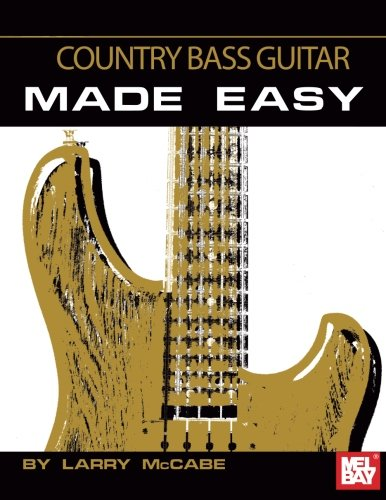 - Country Bass Guitar Made Easy
