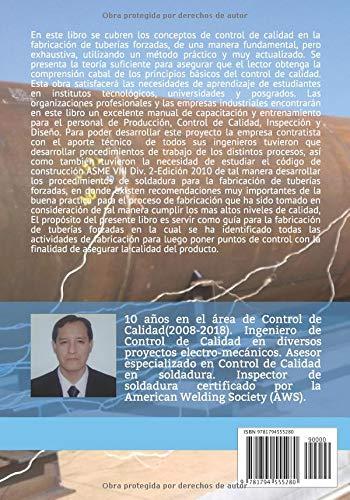 Tuberías Forzadas: Control de calidad en la fabricación de tuberías forzadas según ASME VIII Div. 2 (Spanish Edition): Johnny Flores Damian: 9781794555280: ...