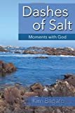 Dashes of Salt, Kim Bagato, 1482671425