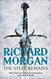The Steel Remains (Gollancz)