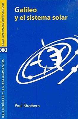 Galileo y el sistema solar Los científicos y sus descubrimientos ...