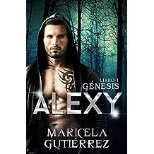 ALEXY (Génesis nº 1) (Spanish Edition)