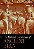 The Oxford Handbook of Ancient Iran, , 0199733309