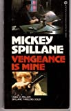 Vengeance Is Mine, Mickey Spillane, 0451132645